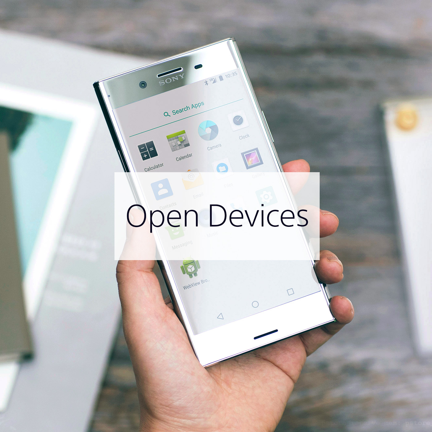 Open Device